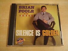 CD / BRIAN POOLE OF THE TREMELOES - SILENCE IS GOLDEN