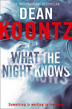 What the Night Knows - Dean Koontz - Paperback Book - VGC