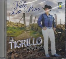 El Tigrillo Palma Vale La Pena CD New Nuevo Sealed