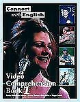 Connect with English Video Comprehension Bk. 1 by Linda Butler, Michael...