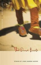 The Dance Boots: Stories (Flannery O'Connor Award for Short Fiction Ser.) PB