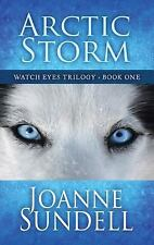 Arctic Storm (Watch Eyes Trilogy)