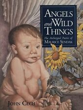 Angels and Wild Things: The Archetypal Poetics of Maurice Sendak by Cech, John