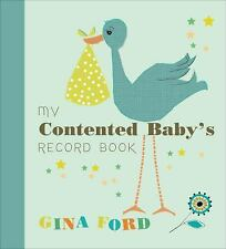 MY CONTENTED BABY'S RECORD BOOK by Gina Ford : US1/2 : HB 378 : NEW BOOK
