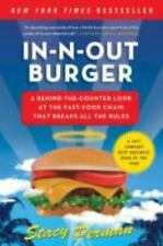 In-N-Out Burger: A Behind-the-Counter Look at the Fast-Food Chain That Breaks Al