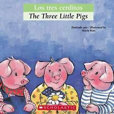 Bilingual Tales: Los tres cerditos / The Three Little Pigs (Spanish Edition)  P