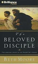 Beloved Disciple : Following John to the Heart of Jesus by Beth Moore (2009,...