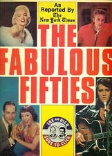 BOOK - HC - THE FABULOUS FIFTIES - AS REPORTED BY THE NEW YORK TIMES