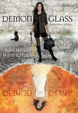 NEW A Hex Hall Novel Ser.: Demonglass by Rachel Hawkins (2011, Hardcover)English