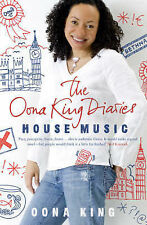 Oona King The Oona King Diaries: House Music Excellent Book