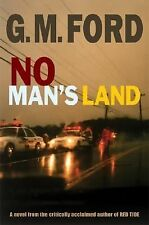 No Man's Land  by G. M. Ford Hardcover dj 1st ed
