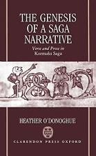 NEW - The Genesis of a Saga Narrative: Verse and Prose in Kormaks Saga