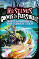 Ghosts of Fear Street Creepy Collection: The Scream Team : Hide and Shriek;...