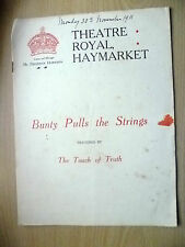 Theatre Royal, Haymarket 1911- BUNTY PULL THE STRINGS & TOUCH OF TRUTH