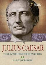 World History Biographies: Julius Caesar: The Boy Who Conquered an Empire (Natio