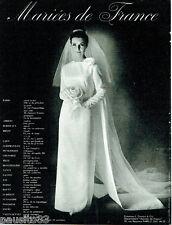 PUBLICITE ADVERTISING 115  1964  Mariées de France  robe mariage