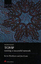 TCP/IP: Running a Successful Network by K. Washburn, J.T. Evans (Hardback, 1996)