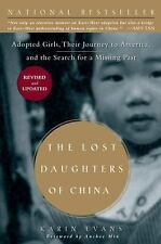 The Lost Daughters of China: Adopted Girls, Their Journey to America, and the Se