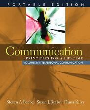Communication: Principles for a Lifetime, Portable Edition -- Volume 2: Interper