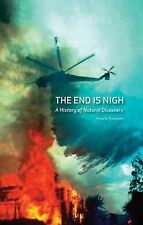 The End is Nigh: A History of Natural Disasters, Svensen, Henrik, Good Book