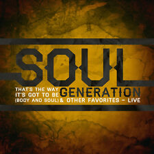 That's The Way It's Got To Be: Live - Soul Generation (2014, CD NIEUW)