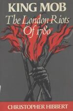 King Mob: The Story of Lord George Gordon and the Riots of 1780-ExLibrary