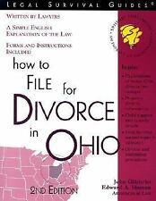 How to File for Divorce in Ohio : With Forms by John Gilchrist and Edward A....