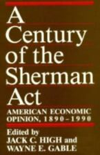A Century of the Sherman Act: American Economic Opinion, 1890-1990