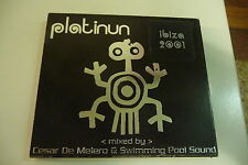 PLATINUM IBIZA 2001 MIXED BY CESAR DE MELERO & SWIMMING POOL SOUND.