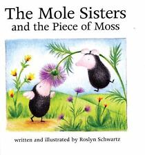 The Mole Sisters and the Piece of Moss-ExLibrary