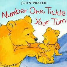 Baby Bear Bks.: Number One, Tickle Your Tum by John Prater (1999, Hardcover)