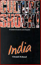 Culture Shock! India: A Guide to Customs and Etiquette
