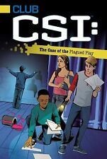 The Case of the Plagued Play (Club CSI)-ExLibrary