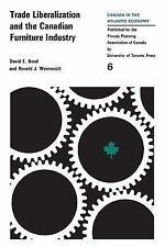 Trade Liberalization and the Canadian Furniture Industry (Canada in At-ExLibrary