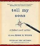 BOOK/AUDIOBOOK CD Mark Weber Autobiography Letters TELL MY SONS