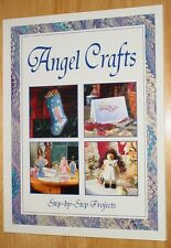 Angel Crafts Step-by-Step Projects ~ New