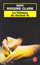 C1 Mary HIGGINS CLARK La Clinique du Docteur H.   POCHE