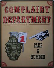 Complaint Department-Take A Number (metal sign)