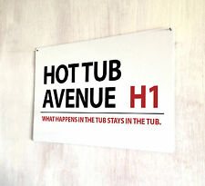 Hot Tub Avenue London Street sign A4 metal plaque gift