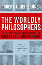 The Worldly Philosophers Great Economic Thinkers Heilbroner 1999 Paperback NEW