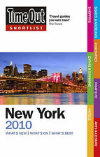 Time Out Shortlist New York 2010: What's New What's on What's Best, Time Out Gui