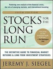 Stocks for the Long Run 5/E:  The Definitive Guide to Financial Market Returns &