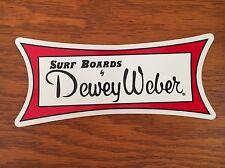 Dewey Weber surfboard sticker vintage style  decal surfing Longboard