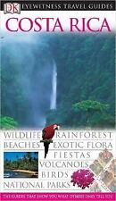 Costa Rica (EYEWITNESS TRAVEL GUIDE) by DK Publishing