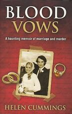 BLOOD VOWS - Helen Cummings - A Haunting Memoir of Marriage and  Murder -SC 2011