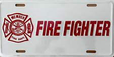 Fire Fighter....Premium Embossed License Plate (LP-1109-199)