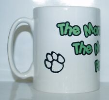 MORE PEOPLE I MEET THE MORE I LOVE MY PATTERDALE Novelty Printed Tea/Coffee Mug