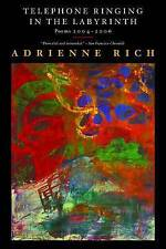 Telephone Ringing in the Labyrinth: Poems 2004-2006 by Adrienne Rich...