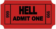 """Ticket to Hell Funny Cool Sticker Decal 3.5"""" X 2"""""""