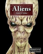 Aliens (Monsters and Mythical Creatures)